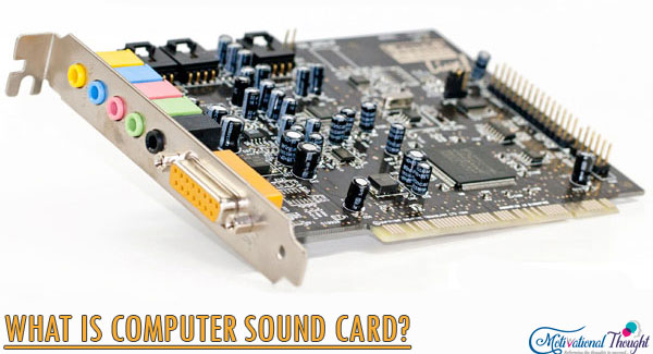 कंप्यूटर साउंड कार्ड क्या है क्यों यूज़ होता है?| What is Sound Card and why it is Used ?