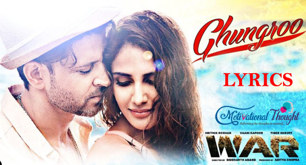 घुंघरू Ghungroo Song Lyrics– War