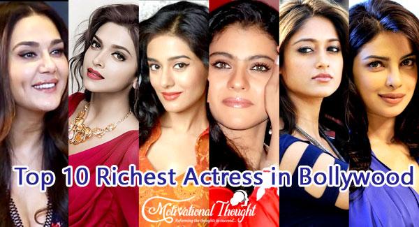 2019 में भारत की सबसे अमीर अभिनेत्री   Top 10 Richest Actress in Bollywood