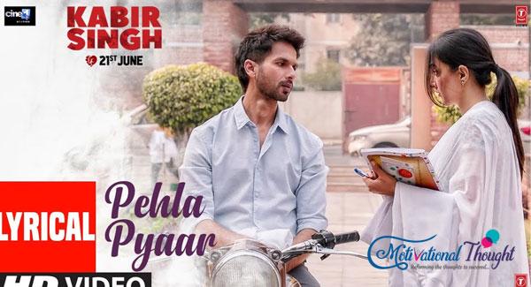 PEHLA PYAAR LYRICS-Kabir Singh  Armaan Malik