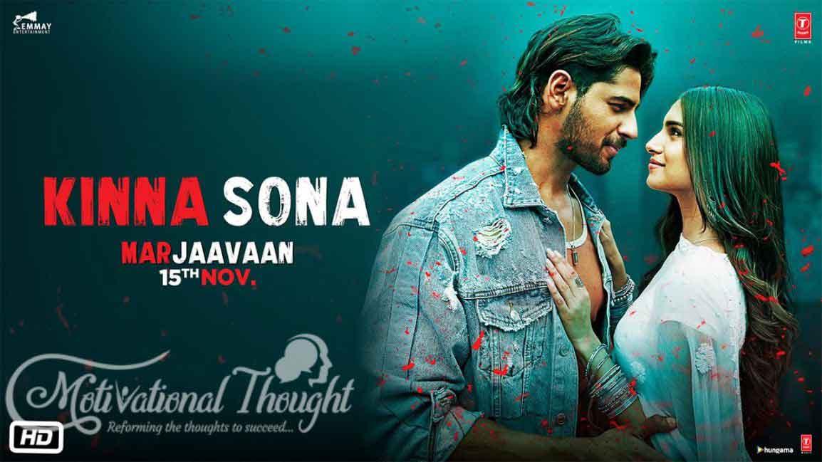 किन्ना सोणा Kinna Sona – Marjaavaan |Jubin Nautiyal, Dhvani Bhanushali