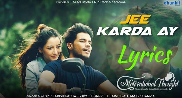 Jee Karda Ay Lyrics by Tabish Pasha Ft. Priyanka Kandwal