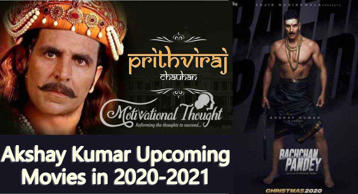 Akshay Kumar Upcoming Movies in 2020-2021