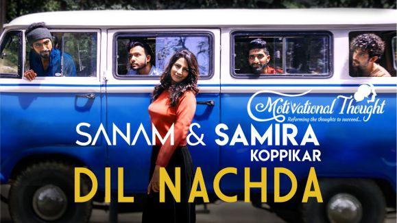 Dil Nachda LYRICS दिल नचदा – Samira Koppikar, Sanam Puri