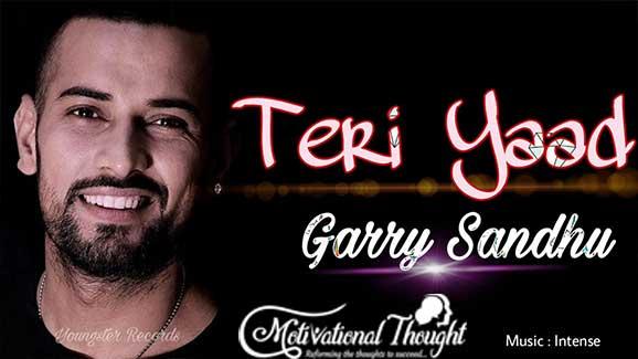 TERI YAAD LYRICS – Garry Sandhu