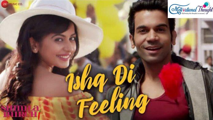 Ishq Di Feeling Lyrics – Shimla Mirch   Meet Bros Anjjan