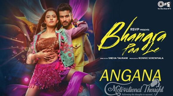 ANGANA LYRICS – Bhangra Paa Le