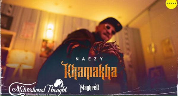 KHAMAKHA LYRICS – Naezy