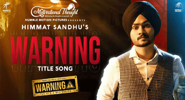 WARNING LYRICS – Himmat Sandhu