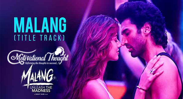 Malang Lyrics – Title Song