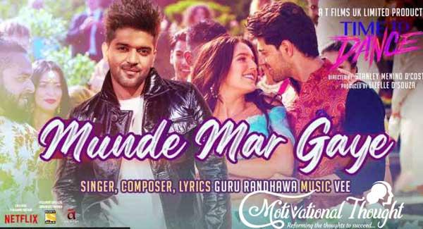 Munde Mar Gaye Lyrics – Time To Dance | Guru in hindi