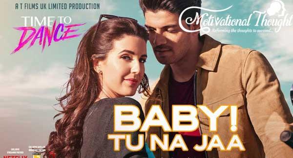 Baby Tu Na Jaa Lyrics – Time To Dance in Hindi