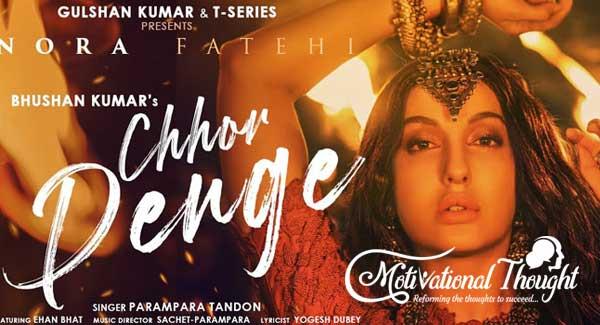छोड़ देंगे Chhor Denge Hindi Lyrics – Nora Fatehi